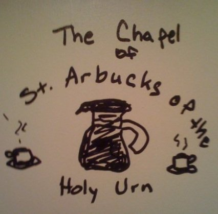 Archbishop of St. Arbucks!