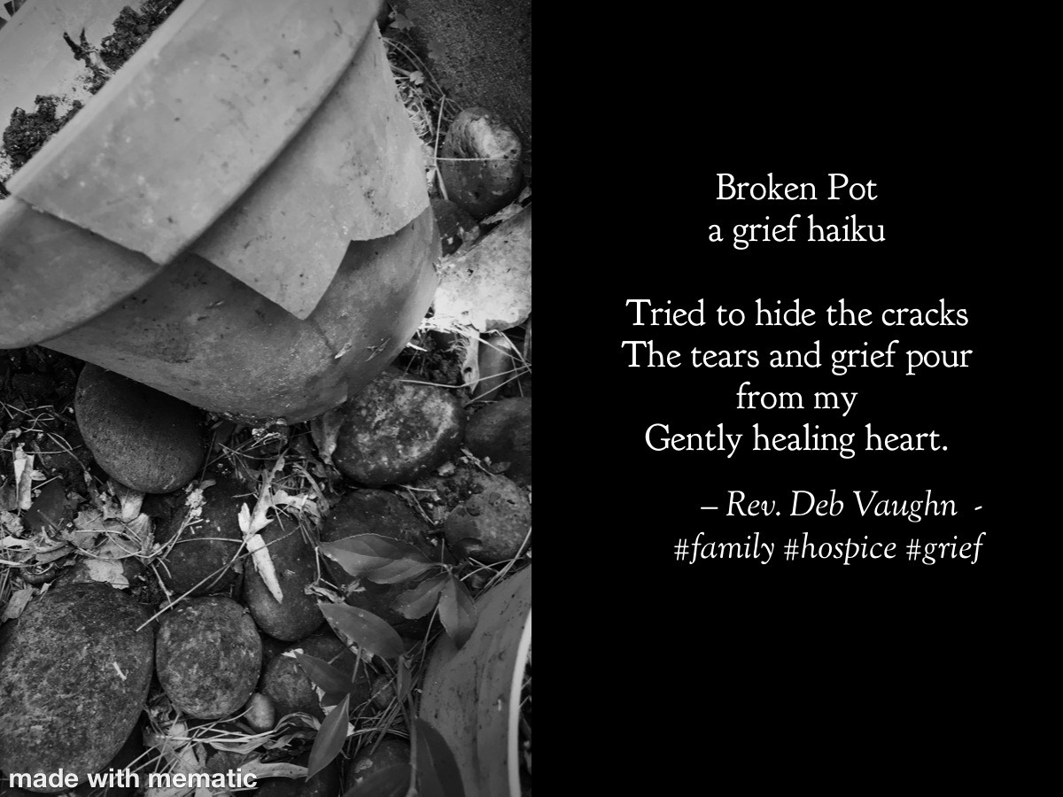 griefhaiku - broken pot